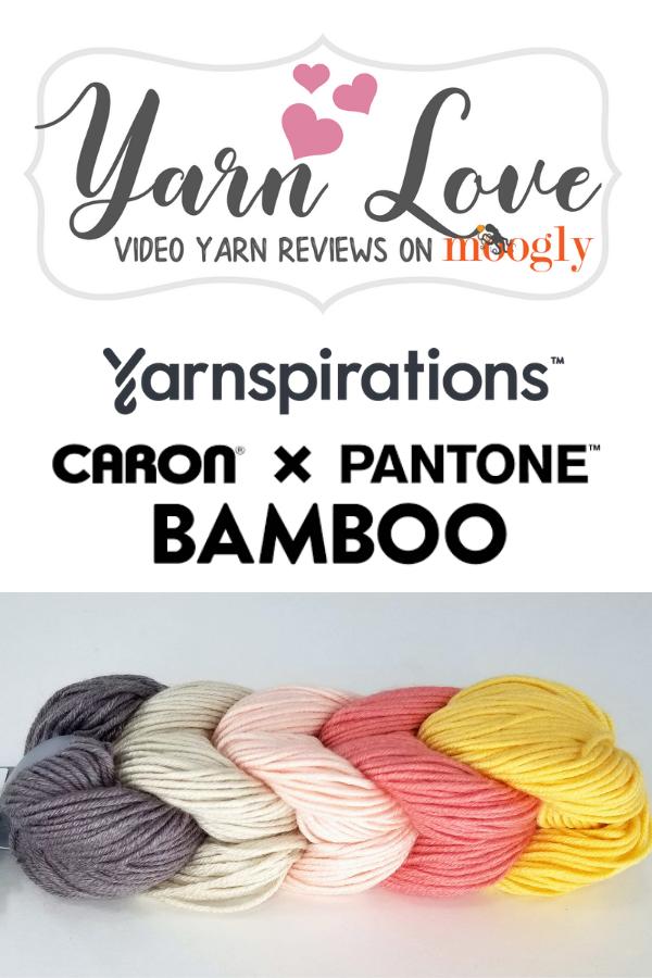 Yarn Love - Yarnspirations Caron X Pantone Bamboo - yarn review on Moogly