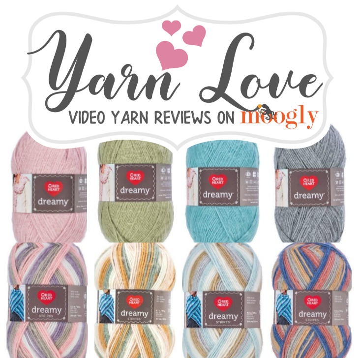 Yarn Love- Red Heart Dreamy