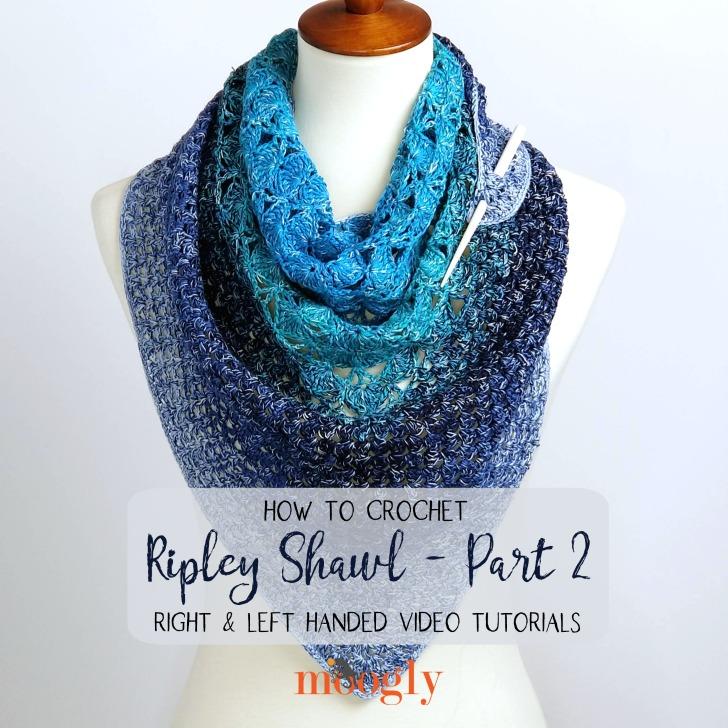 Ripley Shawl Tutorial Part 2 - free on Moogly!