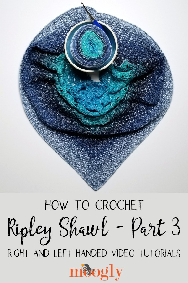 Ripley Shawl Tutorial Part 3 - get the finished full pattern and all the video tutorials now on Moogly!