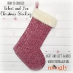 Velvet and Fur Christmas Stocking Tutorial - Right and Left-Handed Video Tutorials on Moogly!