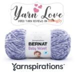 Bernat Baby Velvet: Yarn Love Video Yarn Review