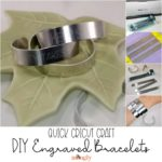 DIY Engraved Bracelets: Quick Cricut Craft
