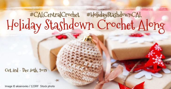 Holiday Stashdown Crochet Along 2019!