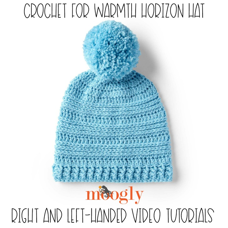 Crochet for Warmth Horizon Hat Tutorial on Moogly!