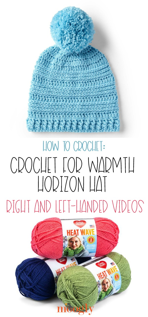 Crochet for Warmth Horizon Hat - see how to make this pattern on Moogly, in right and left-handed video tutorials