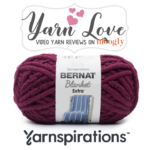 Bernat Blanket Extra: Yarn Love Video Review