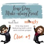 Leap Day Mystery Make Along – Clue #2