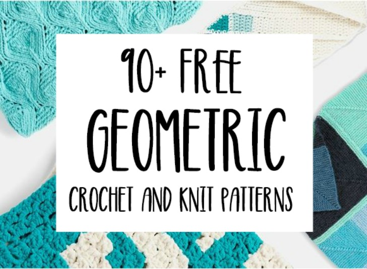 90+ Free Geometric Crochet and Knit Patterns