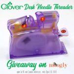 Clover Desk Needle Threader Giveaway