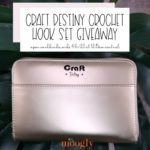 Craft Destiny Crochet Hook Set Giveaway