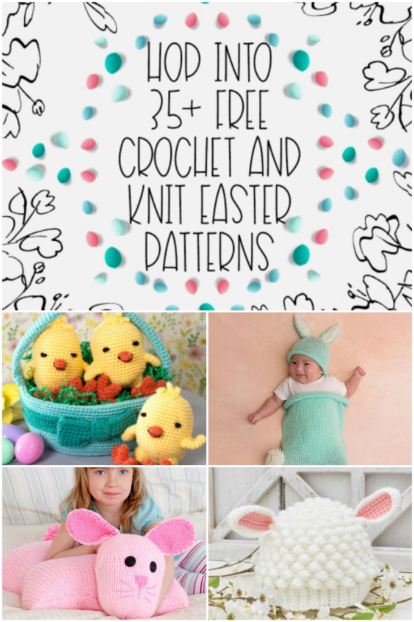 Hop Into 35+ Free Crochet and Knit Easter Patterns - Moogly