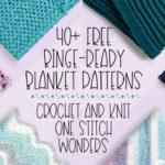 40+ Free Binge-Ready Blanket Patterns
