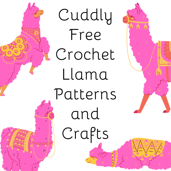 Cuddly Free Crochet Llama Patterns and Crafts