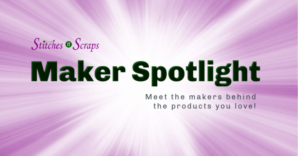 Maker Spotlight on Stitches N Scraps