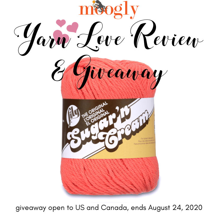 Lily Sugar'n Cream Yarn Love Review and Giveaway - Moogly