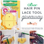 Clover Hair Pin Lace Tool Review and Giveaway