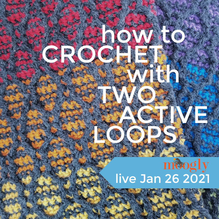 Crochet with Two Loops Live Jan 26 2021
