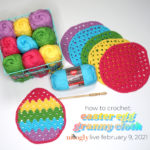 Easter Egg Granny Washcloth Tutorial – Moogly Live February 9, 2021