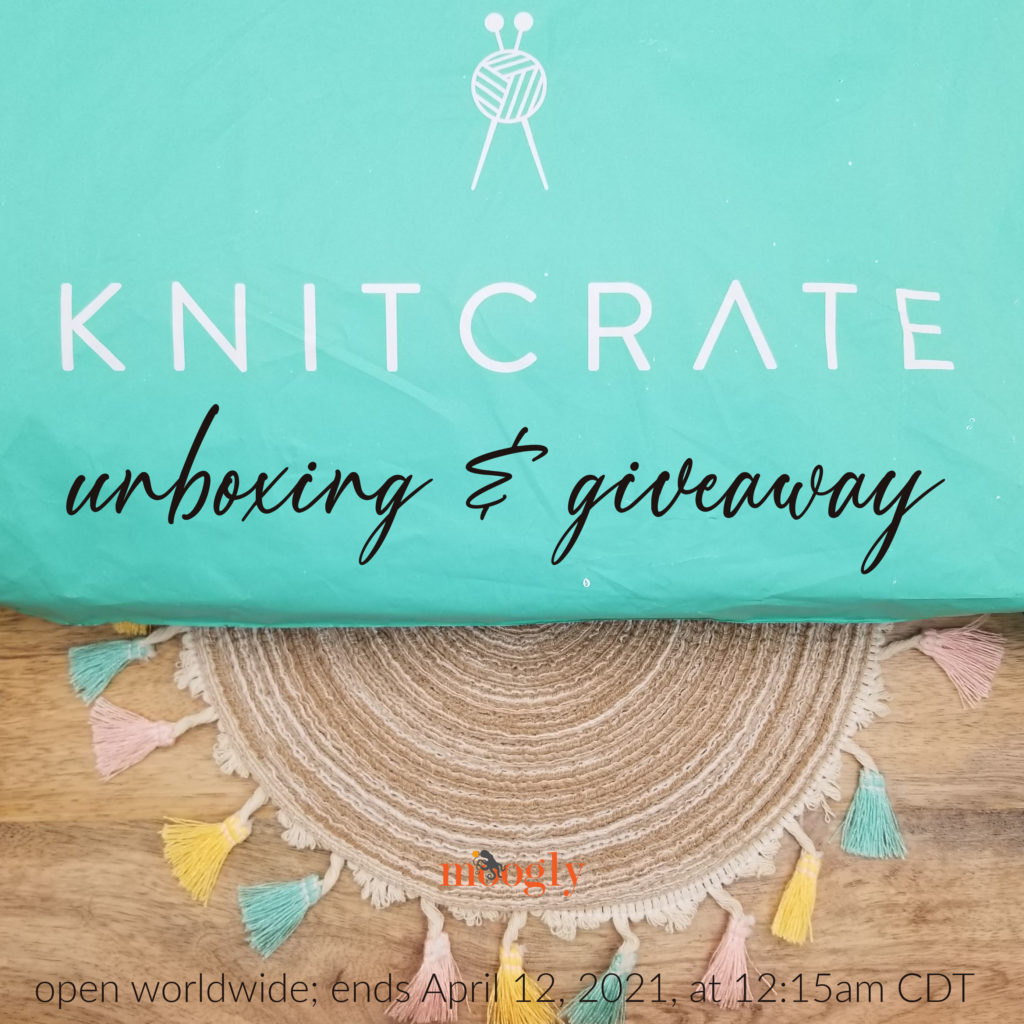 KnitCrate Unboxing and Giveaway on Moogly - open worldwide!