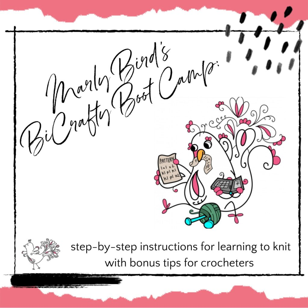 Marly Bird's BiCrafty Boot Camp: Beginner Knitting Lessons for Crocheters