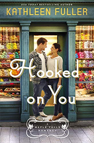 Kathy Fuller's Hooked on You (book cover)
