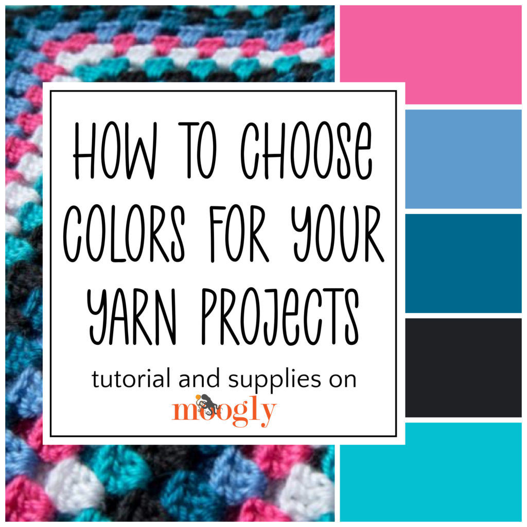 How to Choose Colors for Your Yarn Projects