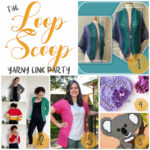 The Loop Scoop #14: A Yarny Link Party!