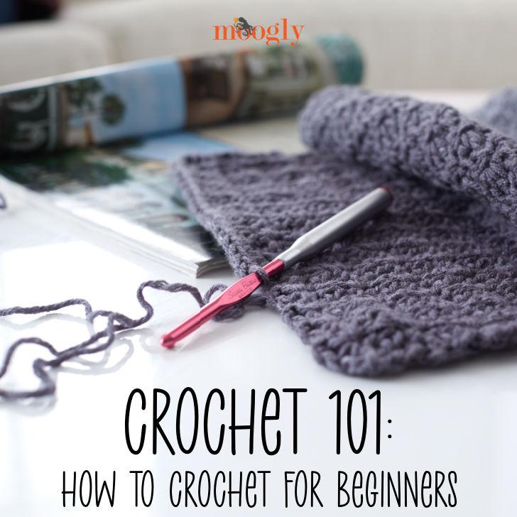 Crochet 101: How to Crochet for Beginners - Moogly
