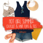 Hot Girl Summer Tops and Tees – Free Crochet and Knit Patterns!