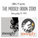 The Moogly Origin Story – Live July 27, 2021