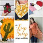 The Loop Scoop #21: A Yarny Link Party!