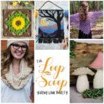 The Loop Scoop #23: A Yarny Link Party!